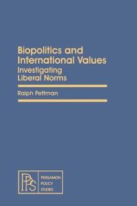 Cover Biopolitics and International Values
