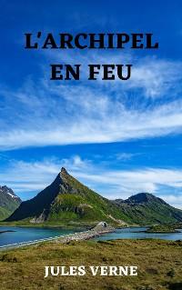 Cover L'archipel en feu