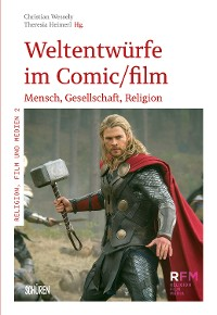 Cover Weltentwürfe im Comic/Film