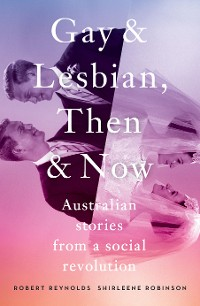 Cover Gay and Lesbian, Then and Now