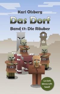 Cover Das Dorf Band 17: Die Räuber