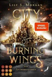 Cover City of Burning Wings. Die Aschekriegerin