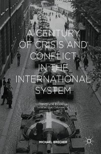Cover A Century of Crisis and Conflict in the International System