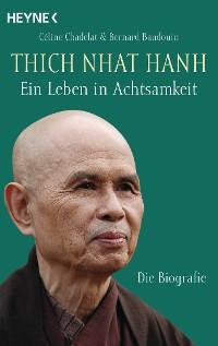 Cover Thich Nhat Hanh - Ein Leben in Achtsamkeit