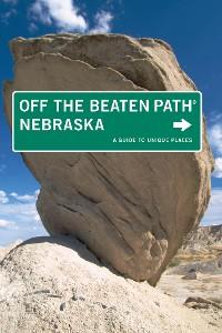 Cover Nebraska Off the Beaten Path®