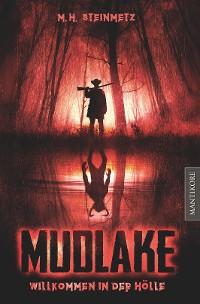 Cover Mudlake - Willkommen in der Hölle