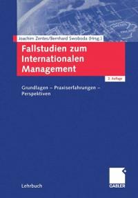 Cover Fallstudien zum Internationalen Management