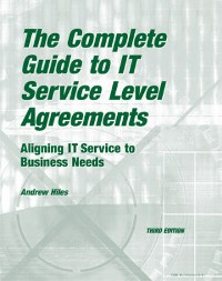 Cover The Complete Guide to IT Service Level Agreements