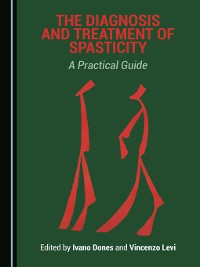 Cover The Diagnosis and Treatment of Spasticity