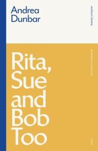 Cover Rita, Sue and Bob Too