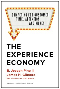Cover The Experience Economy, With a New Preface by the Authors