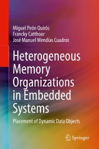 Cover Heterogeneous Memory Organizations in Embedded Systems
