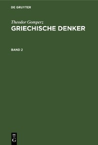 Cover Theodor Gomperz: Griechische Denker. Band 2