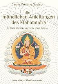 Cover Die mündlichen Anleitungen des Mahamudra