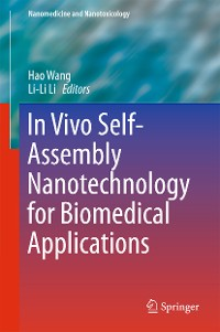 Cover In Vivo Self-Assembly Nanotechnology for Biomedical Applications