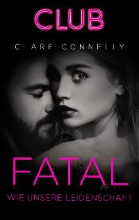 Cover Fatal wie unsere Leidenschaft