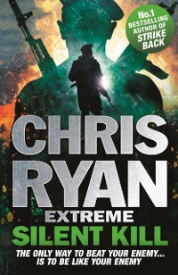 Cover Chris Ryan Extreme: Silent Kill