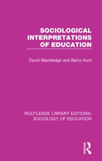 Cover Sociological Interpretations of Education