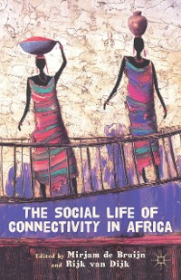 Cover The Social Life of Connectivity in Africa