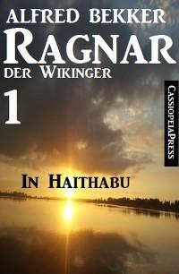 Cover Ragnar der Wikinger 1: In Haithabu