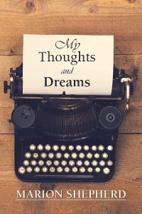 Cover My Thoughts and Dreams.