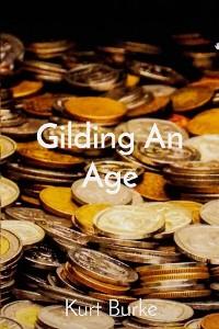 Cover Gilding An Age