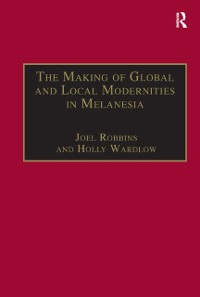 Cover Making of Global and Local Modernities in Melanesia