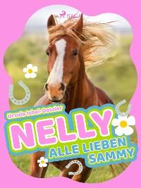 Cover Nelly - Alle lieben Sammy - Band 7