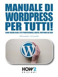Cover Manuale di WORDPRESS per tutti!