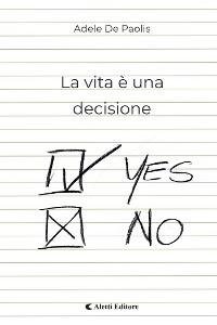 Cover La vita è una decisione