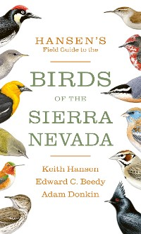 Cover Hansen's Field Guide to the Birds of the Sierra Nevada