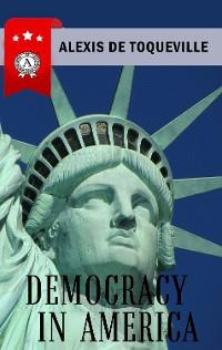 Cover Alexis de Tocqueville - Democracy in America