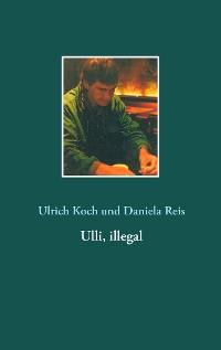 Cover Ulli, illegal