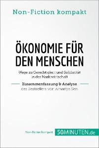 Cover Ökonomie für den Menschen. Zusammenfassung & Analyse des Bestsellers von Amartya Sen