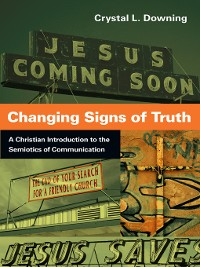 Cover Changing Signs of Truth