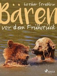 Cover Bären vor dem Frühstück - Erzählungen