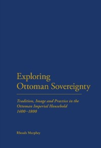 Cover Exploring Ottoman Sovereignty