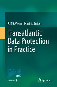 Cover Transatlantic Data Protection in Practice