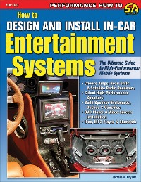 Cover How to Design and Install In-Car Entertainment Systems