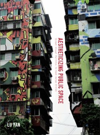 Cover Aestheticizing Public Space