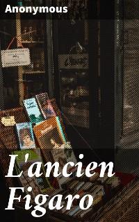 Cover L'ancien Figaro