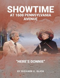 Cover SHOWTIME AT 1600 PENNSYLVANIA AVENUE - HERE'S DONNIE