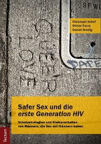 """Cover Safer Sex und die """"erste Generation HIV"""""""
