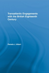 Cover Transatlantic Engagements with the British Eighteenth Century