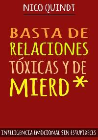 Cover BASTA DE RELACIONES TÓXICAS Y DE MIERD*