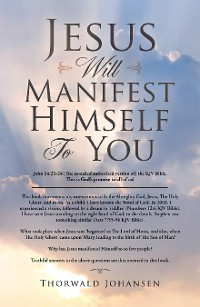 Cover Jesus Will Manifest Himself to You