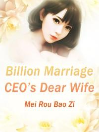 Cover Billion Marriage: CEO's Dear Wife