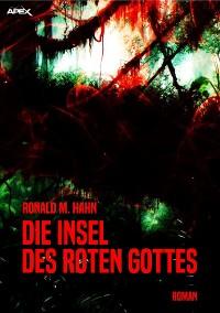 Cover DIE INSEL DES ROTEN GOTTES