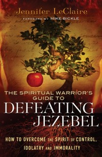 Cover Spiritual Warrior's Guide to Defeating Jezebel