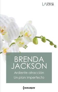 Cover Ardiente atracción - Un plan imperfecto